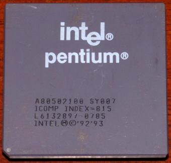 Intel Pentium 100MHz CPU A80502100 sSpec: SY007/SSS iPP Icomp-Index=815 1993