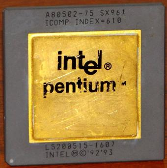 Intel Pentium 75MHz CPU Goldcap A80502-75 sSpec: SX961 Icomp-Index=610 Malay 1992-1993