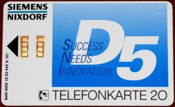 Siemens Nixdorf D5 (Division 5 Public Sector / Special Marketing Systems München) Success Needs Innovation Telefonkarte 20 02.91 Auflage 2000 DPR