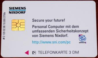 Siemens Nixdorf Secure your future Sicherheitskonzept Top Secret 3DM Telefonkarte Auflage: 10.000 DTMe 1998
