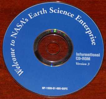 Welcome NASA's Earth Science Enterprise Informational CD-ROM Version 3 NP-1999-01-005-GSFC
